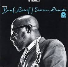 Eastern Sounds - Yusef Lateef