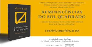 Convite para lançamento do livro Reminiscências do Sol Quadrado, de Mário Lago